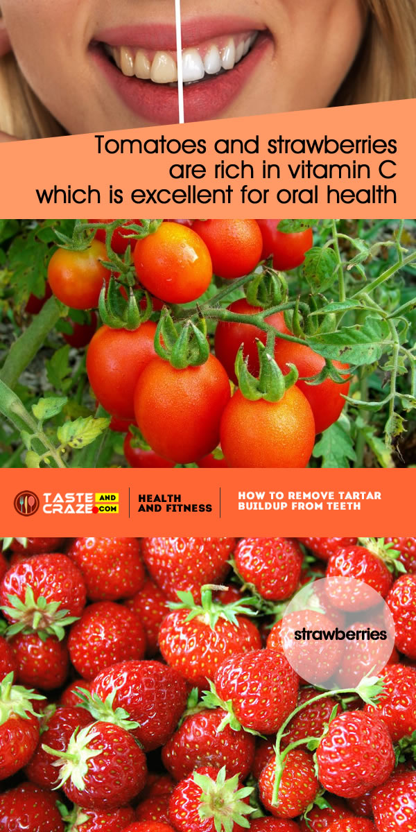 Tomatoes and strawberries are rich in vitamin C which is excellent for oral health