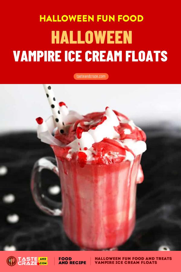 Halloween Fun Food and Treat- 5 great ideas- Halloween Vampire Ice Cream Floats #Halloween #HalloweenFunFood #FunFood #VampireIceCream #HalloweenIceCream #Vampire #IceCreamFloats