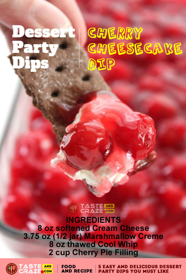 Dessert Party Dips-Cherry Cheesecake Dip. This cheesecake dip requires just 4 super simple ingredients. This is the one of best 5 Easy and Delicious Dessert Party Dips You must like.