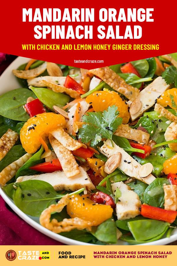 Mandarin Orange Spinach Salad with Chicken and Lemon Honey Ginger Dressing #SpinachSalad #SideDishes #SaladSecipes