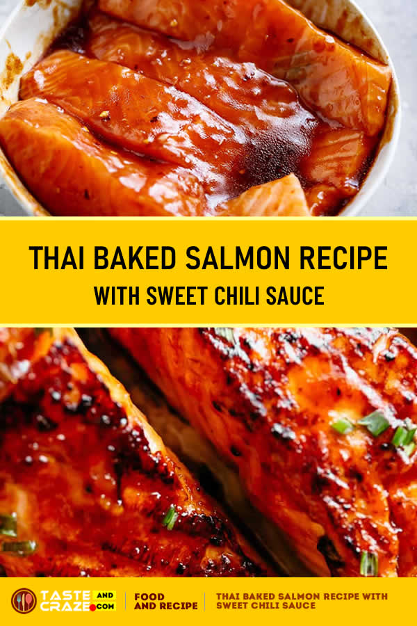 Thai baked Salmon Recipe with easy healthy sweet #chilisauce #ovenbaked in winter or #grilled on a #cedarPlank #SalmonRecipe #Salmon #ThaiRecipe