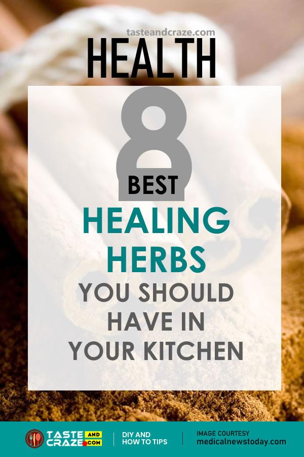8 Best Healing Herbs you should have in your kitchen #BestHealingHerbs #BestHerbs #HealingHerbs #healingbenefits #AntiInflammatory #Antibacterial #Antispasmodic #Carminative #Hepatoprotective #Cinnamon #Basil #sage #Cloves #Rosemary #Carawayseeds #Turmeric