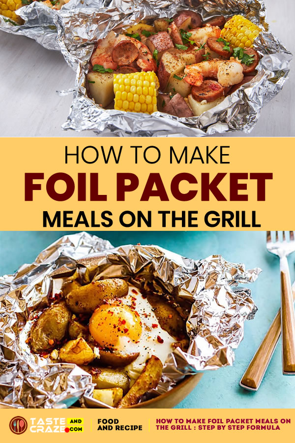 How to make foil packet meals on the grill : Step by step formula. #FoilPacketMeals ##FoilPacket #FoilPack