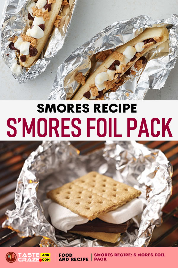 Smores Recipe: S'mores Foil Pack Have the campfire classic your way- easily! This s'mores recipe offers directions for the microwave, grill and toaster oven.