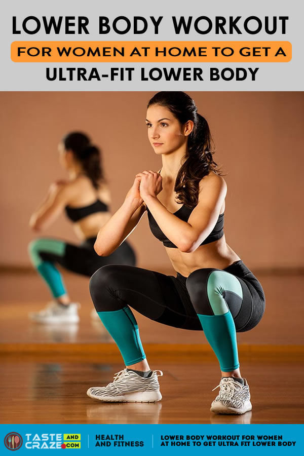 Lower body workout for women at home to get ultra fit lower body. Let's see how you can shed the lower body flab and tone up with these effective lower body workout for women.