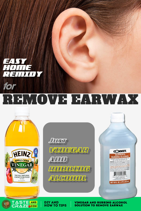 Vinegar and Rubbing Alcohol solution to Remove Earwax. This DIY Home Remedy for Earwax is actually better than some of the over-the-counter solutions you can purchase from the pharmacy.