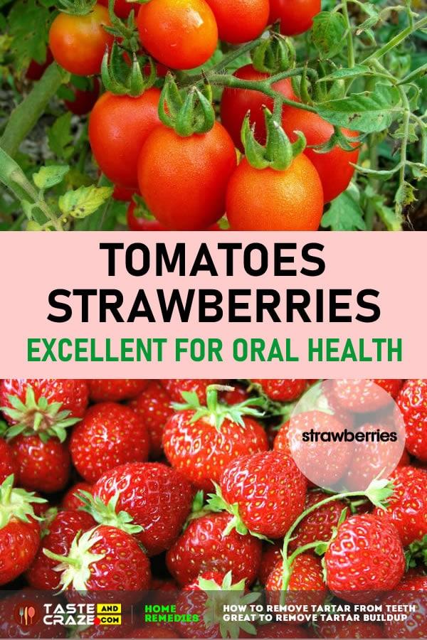Tomatoes and Strawberries are Excellent For Oral Health #RemoveTartar #RemoveTartarBuildup #TartarBuildup #Tartar #TartarFromTeeth