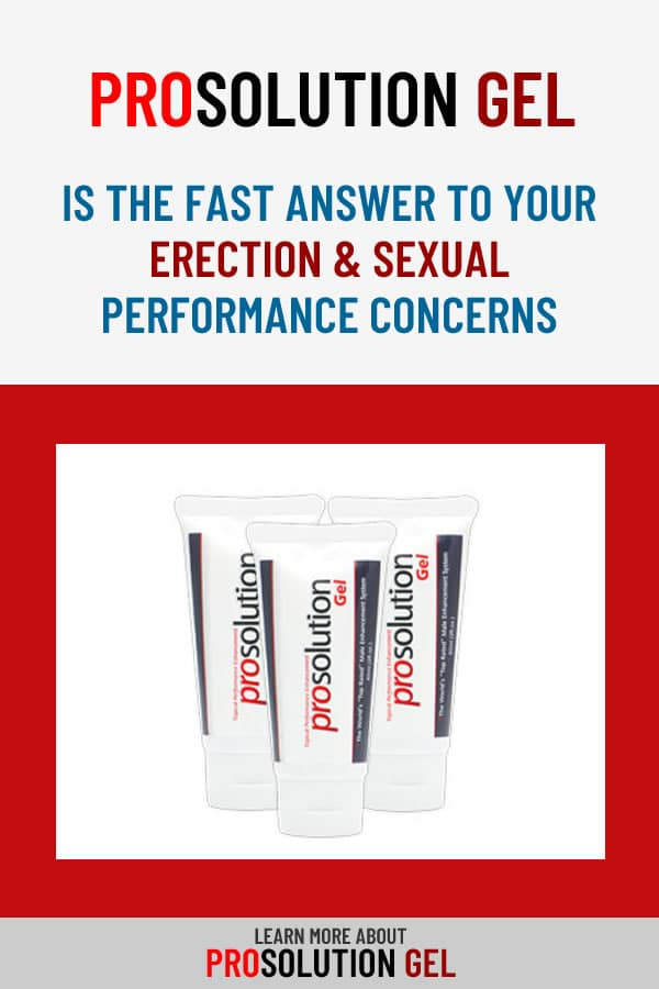 ProSolution Gel is the Fast Answer to Your Erection & Sexual Performance Concerns #ProSolution #ProSolutionGel #Erection #ErectionConcerns #Sex #SexConcerns #SexualPerformance