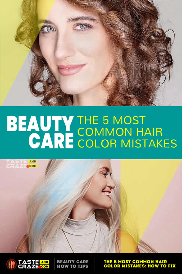 The 5 Most common hair color mistakes- How to fix. #haircolor #haircoloring #haircolormistakes