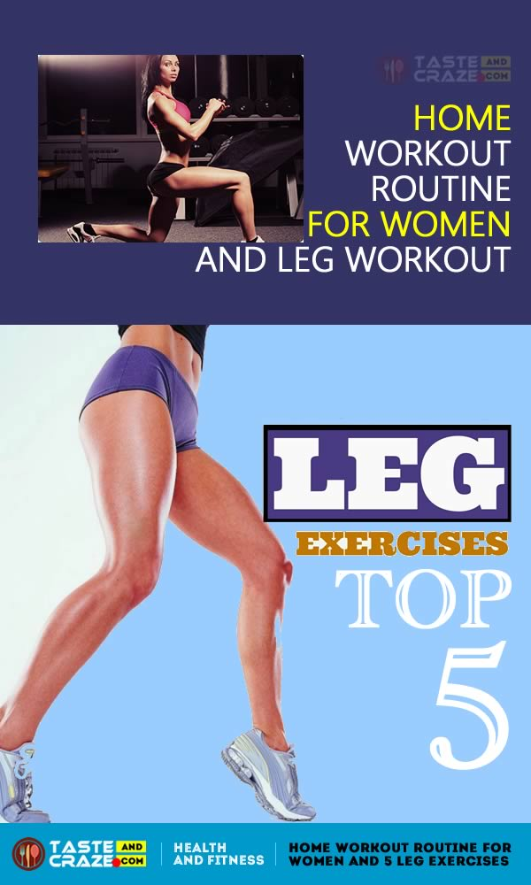 5 leg exercise workout routine for home and leg workout included