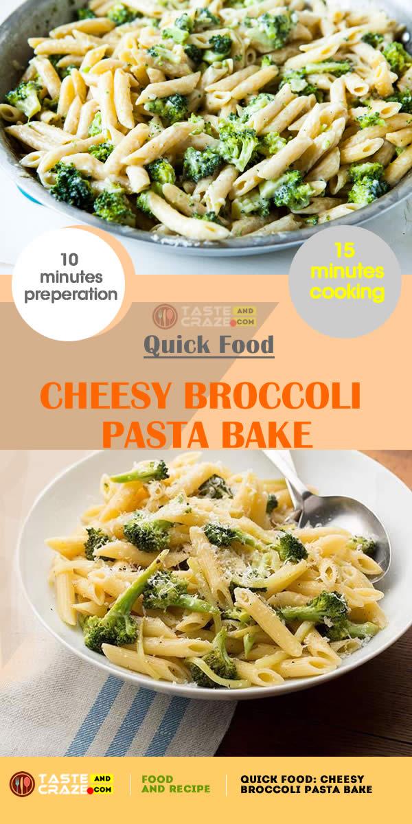 Quick Food: Cheesy Broccoli Pasta Bake