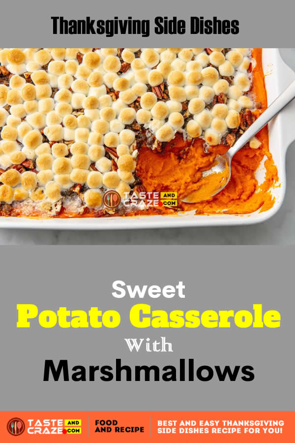 Thanksgiving side dishes-Sweet Potato Casserole With Marshmallows. We love finding twists on sweet potato casserole, but sometimes nothing beats the classic, with gooey marshmallows and toasted pecans.