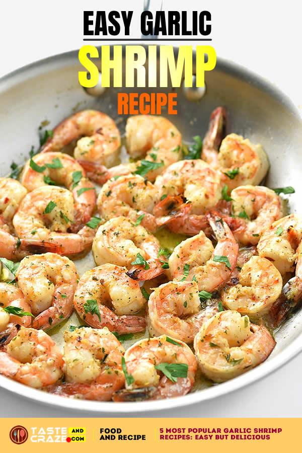 DeliciousEasy Garlic Shrimp Recipe. 3 Most popular garlic shrimp recipes- quick, easy but delicious