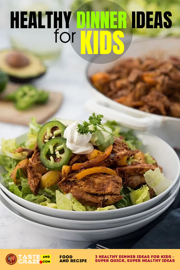 Fajitas-Healthy Dinner Ideas For Kids - Super Quick, Super Healthy Ideas. #healthydinnerideasforkids