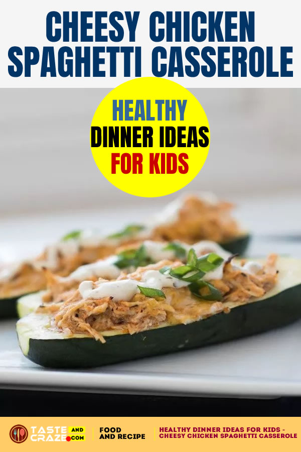 Healthy dinner ideas for kids - super quick, super healthy ideas- cheesy chicken spaghetti casserole #HealthyDinner IdeasForKids ##HealthyDinner # cheesychicken