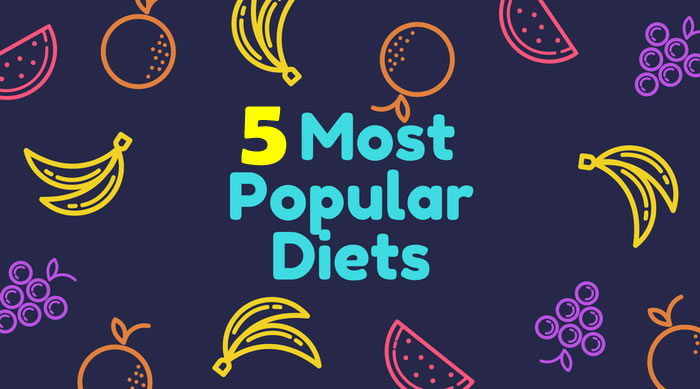 Five most Popular Diets, helpful to lead healthy life