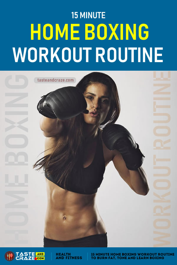 15 Minute Home Boxing Workout Routine Is A Great Way To Burn Fat, Lose Weight #HomeBoxingWorkoutRoutine #HomeBoxingWorkout #BoxingWorkoutRoutine #WorkoutRoutine #BoxingWorkout #Workout #LoseWeight