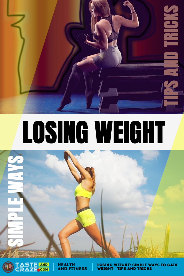 Losing Weight: Simple Ways to gain weight - Tips and Tricks. #losingweight #loosingweight #weightloss #weightlose