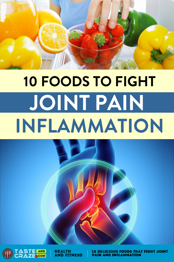 10 of the best delicious foods to eat if you have #arthritis, #jointpain and #inflammation