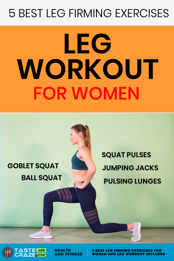 5 best leg firming exercises for women and leg workout included #LegWorkout #ExercisesForWomen #legworkoutsathome