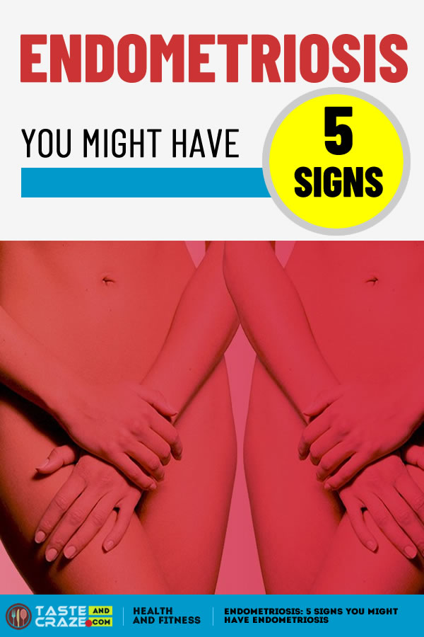 Endometriosis- 5 signs you might have endometriosis #Endometriosis #EndometriosisSigns #Menstrual
