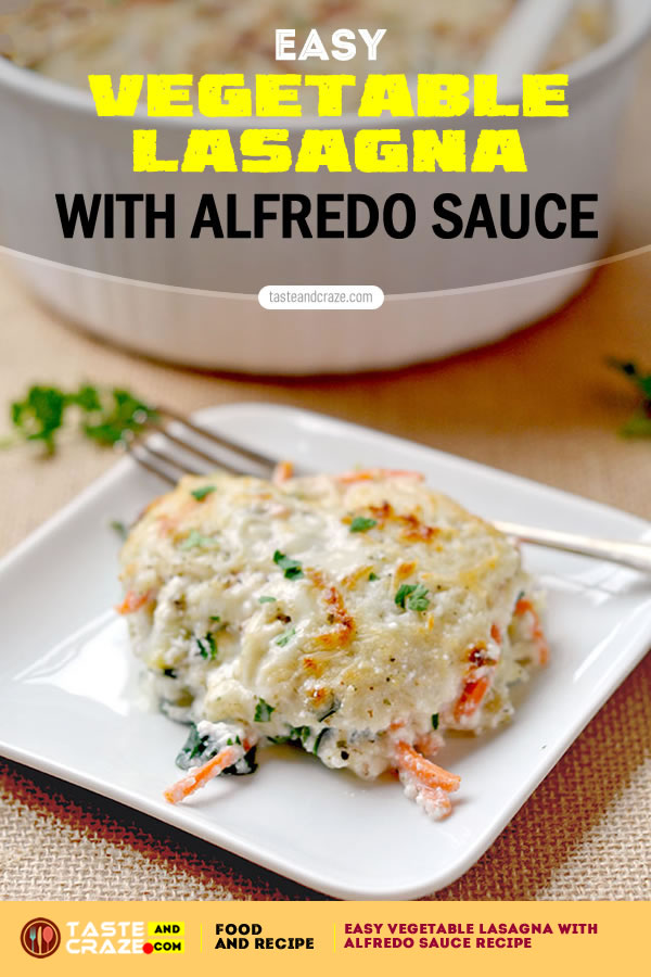Easy vegetable lasagna with Alfredo sauce #EasyVegetableLasagna #VegetableLasagna #EasyLasagna #Lasagna #AlfredoSauce