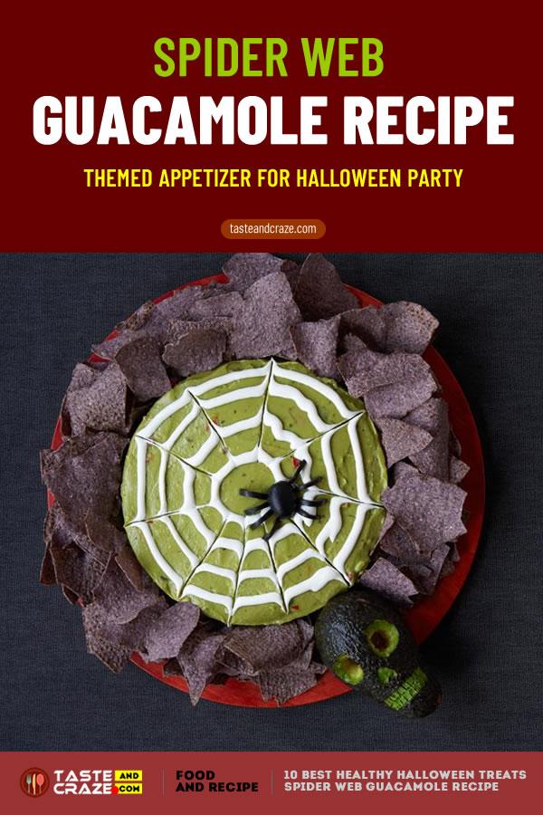 Spider Web Guacamole- Healthy Halloween treats- 10 best ideas for 2019 #HealthyHalloweenTreats #HealthyHalloween #HalloweenTreat #SpiderWebGuacamole #SpiderWeb #Guacamole #SpiderGuacamole #WebGuacamole