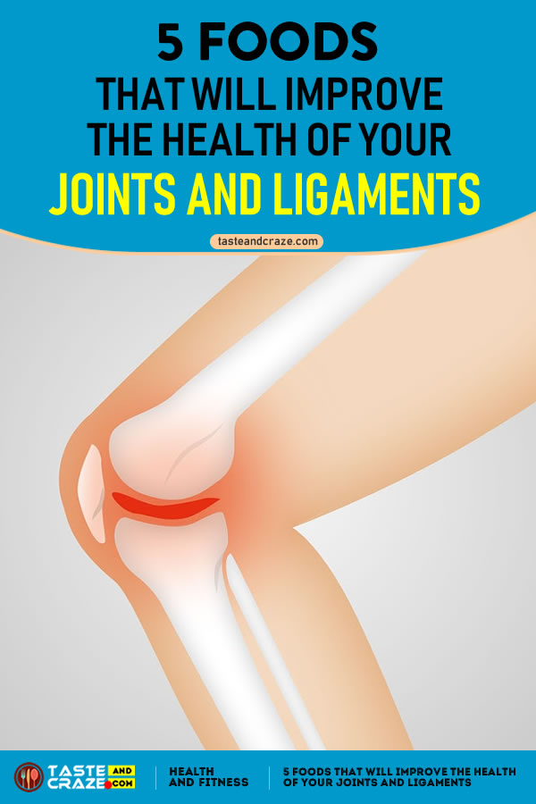 5 Foods that will Improve the Health Of Your Joints And Ligaments #Joints #Ligaments