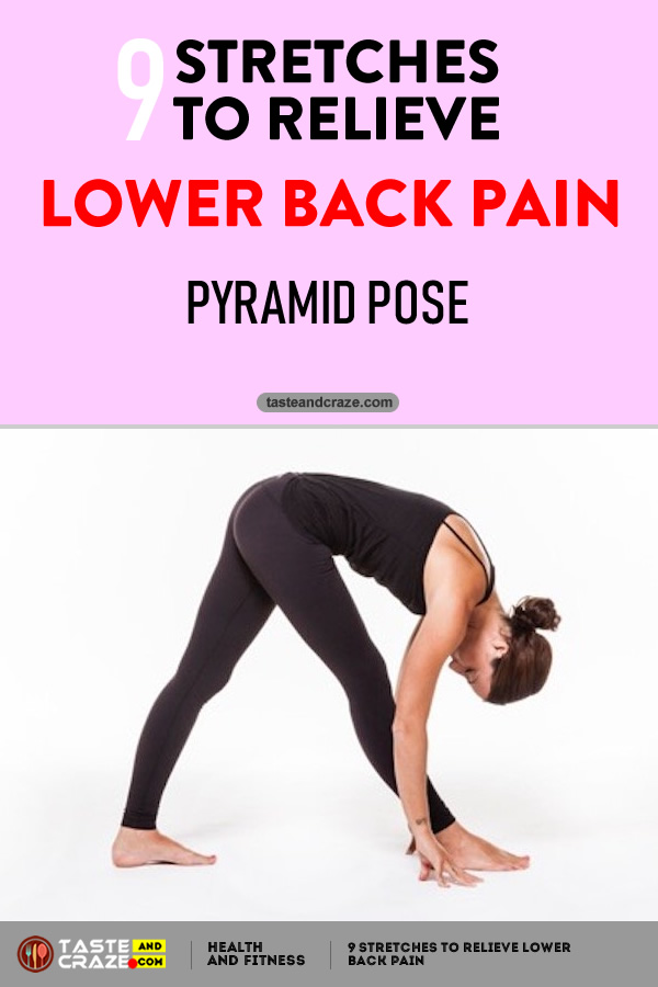 Pyramid Pose- 9 Stretches to Relieve Lower Back Pain. #LowerBackPain #BackPain #LowerPain #PainRelieve #Yoga #StretchestoRelievePain #RelievePain #PyramidPose