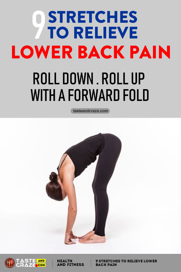 9 Stretches to Relieve Lower Back Pain- Roll Down-Roll Up with a Forward Fold #LowerBackPain #BackPain #LowerPain #PainRelieve #Yoga #StretchestoRelievePain #RelievePain