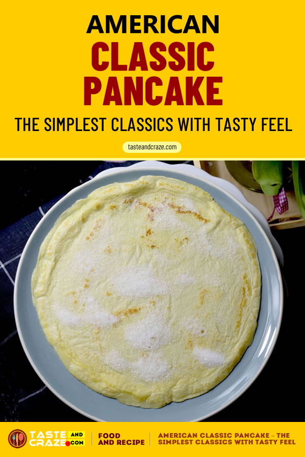 #ClassicPancake #Pancake #Pancakes American Classic Pancake - The Simplest Classics with Tasty Feel #AmericanClassicPancake #AmericanPancake