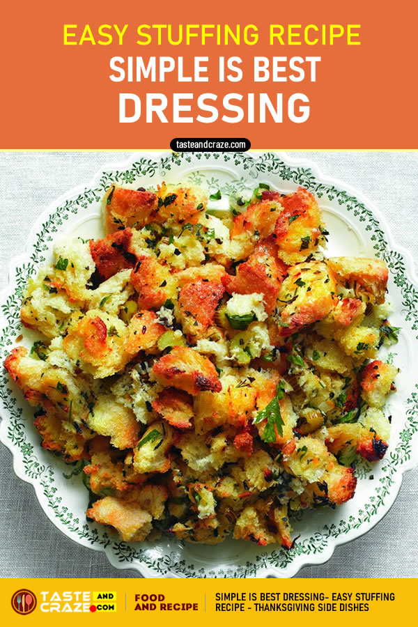 Simple is Best Dressing Easy Stuffing Recipe- Thanksgiving Side Dishes #Thanksgiving #SideDishes #ThanksgivingSideDishes #DressingRecipe #StuffingRecipe #Stuffing #Dressing