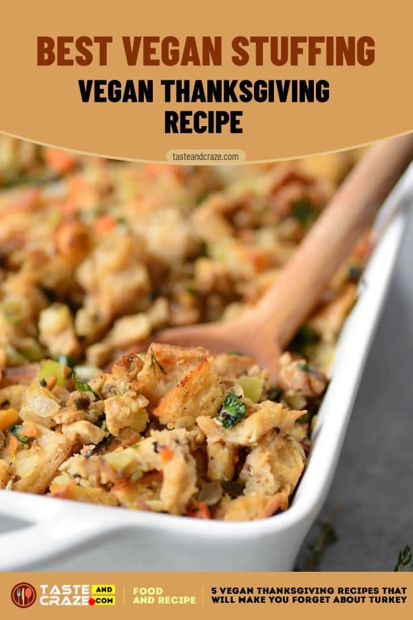 The Best Vegan Stuffing- 5 Vegan Thanksgiving Recipes #Thanksgiving #VeganThanksgivingRecipes #ThanksgivingRecipes #VeganRecipes #VeganThanksgiving #BestVeganStuffing #BestVegan #VeganStuffing #BestStuffing