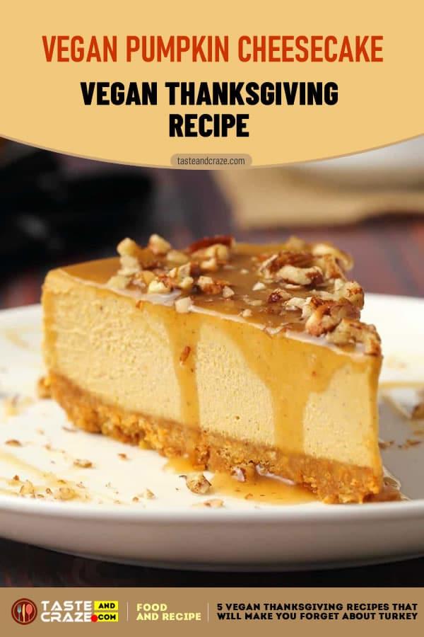 Vegan Pumpkin Cheesecake- 7 Vegan Thanksgiving Recipes #Thanksgiving #VeganThanksgivingRecipes #ThanksgivingRecipes #VeganRecipes #VeganThanksgiving #VeganPumpkinCheesecake #PumpkinCheesecake #VeganCheesecake #Cheesecake #Pumpkin