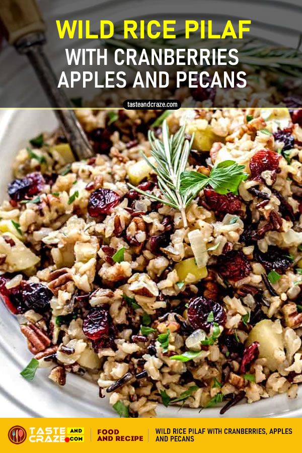 Wild Rice Pilaf with Cranberries, Apples and Pecans- Thanksgiving Side Dishes. #Thanksgiving #SideDishes #ThanksgivingSideDishes #RicePilaf #Cranberries #Cranberry #Apples #Apple #Pecans #Pecan #christmas #NewYearsEve #NewYear