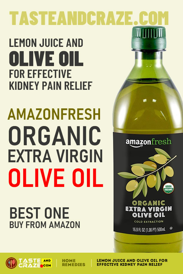 AmazonFresh Organic Extra Virgin Olive Oil for the home remedy, Lemon Juice and Olive Oil for Effective Kidney Pain Relief #HomeRemedies #HomeRemedy #LemonJuice #OliveOil #KidneyPainRelief #KidneyPain #PainRelief #Kidney #Pain #KidneyStones #KidneyStone #lifehacks #fastpainrelief #liverdetox #Amazon #ExtraVirgin #Virgin #OrganicOliveOil