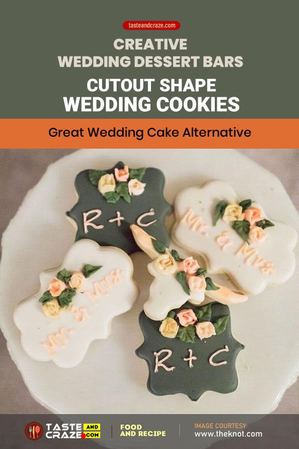 5 Creative Dessert Bars ideas for Wedding reception- Cutout Shape Wedding Cookies #CutoutShape #WeddingCookies #Cookies #MiniFruitPie #MiniPie #FruitPie #WeddingPie #PieWeddingDessert #DessertBarsIdeas #DessertBars #Dessert #DessertIdeas #DessertIdea #DessertBar #Wedding #WeddingDessertBar #WeddingDessertBars